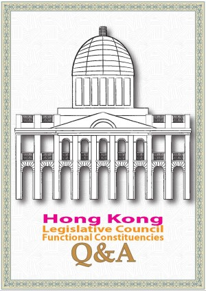Hong Kong Legislative Council Functional Constituencies Q&A booklet